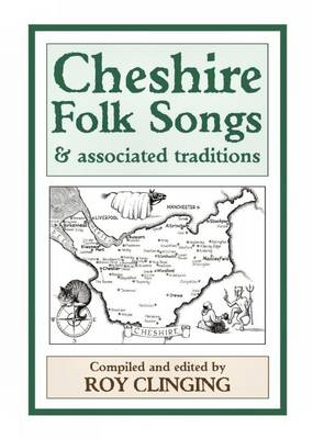 Cheshire Folk Songs and Associated Traditions (Paperback)