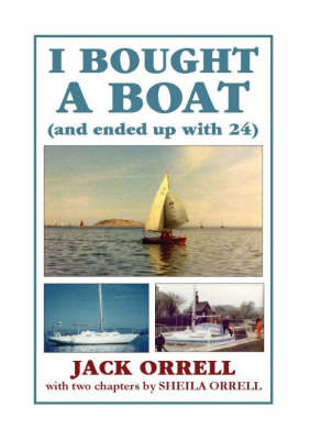 I Bought a Boat: (and Ended Up with 24) (Paperback)