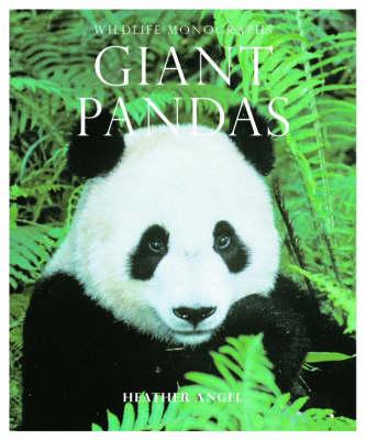 Giant Pandas - Wildlife Monographs (Paperback)