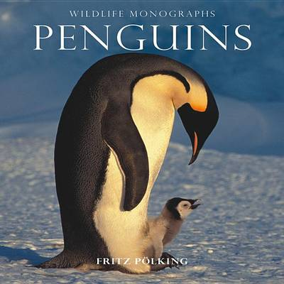 Penguins - Wildlife Monographs (Paperback)