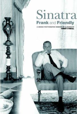 Sinatra: Frank and Friendly (Hardback)