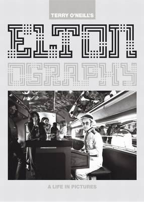 Eltonography: A Life in Pictures: Sir Elton John (Hardback)