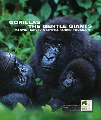Gorillas: The Gentle Giants - Wild Things (Hardback)