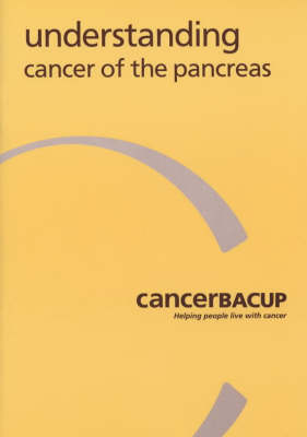 Understanding Cancer of the Pancreas (Paperback)