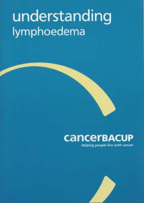 Understanding Lymphoedema (Paperback)