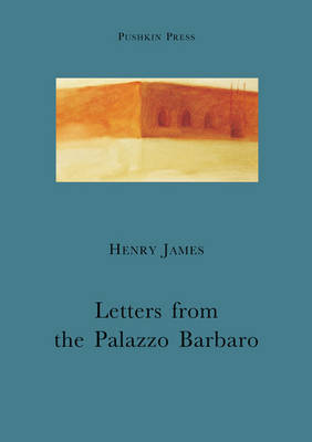 Letters From the Palazzo Barbaro (Paperback)