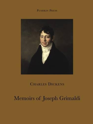Memoirs of Joseph Grimaldi (Paperback)