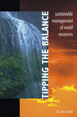 Tipping the Balance: Sustainable Management of World Resources (Paperback)