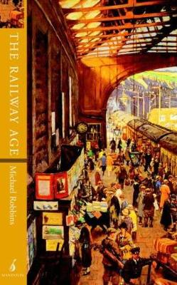 The Railway Age (Paperback)