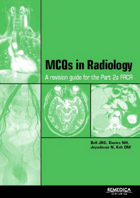 MCQs in Clinical Radiology: A Revision Guide for the FRCR (Paperback)
