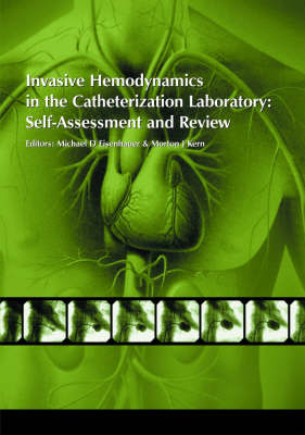 Invasive Hemodynamics in the Catheterization Laboratory: Self-assessment and Review (Paperback)