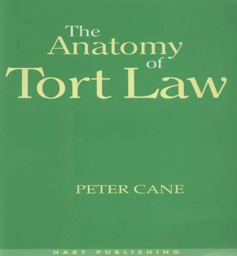 The Anatomy of Tort Law (Paperback)