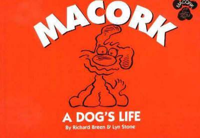 Macork: A Dog's Life (Paperback)