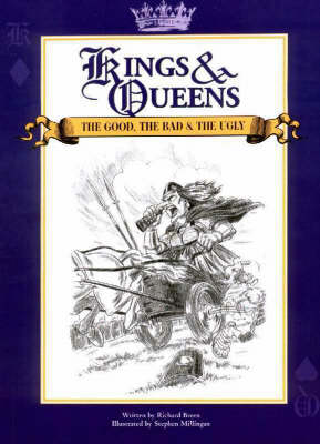 Kings and Queens: The Good, the Bad and the Ugly (Paperback)