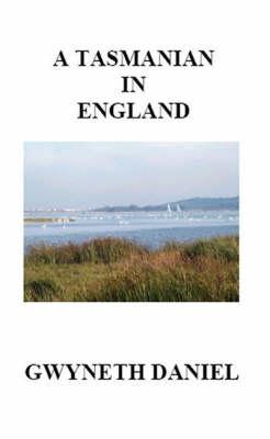 A Tasmanian in England (Paperback)