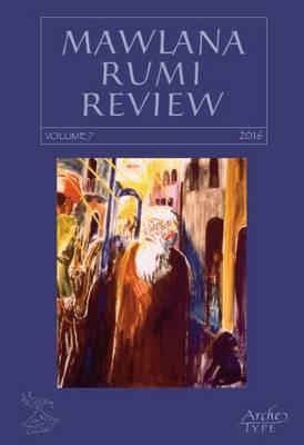 Mawlana Rumi Review: No. 7 (Paperback)