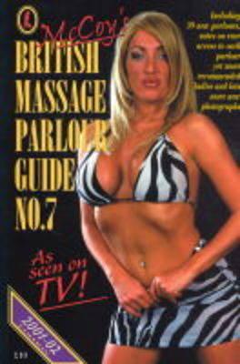 McCoy's British Massage Parlour Guide: No. 7 (Paperback)