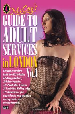 McCoy's Guide to Adult Services in London: No. 1 (Paperback)