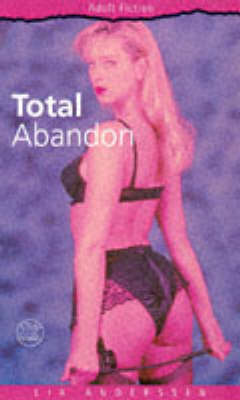 Totally Abandoned (Paperback)