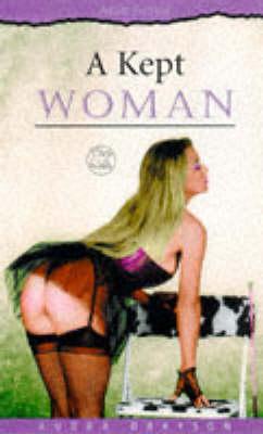 A Kept Woman (Paperback)