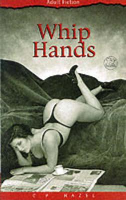 Whip Hands (Paperback)