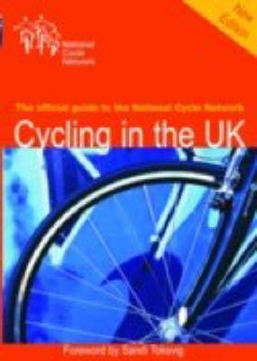 Cycling in the UK: The Official Guide to the National Cycle Network (Paperback)