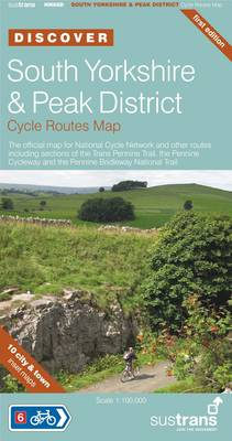 South Yorkshire & Peak District Cycle Routes Map - Sustrans National Cycle Network Discover Series (Sheet map, folded)
