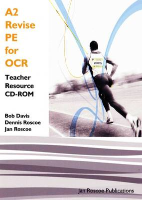 A2 Revise PE for OCR Teacher Resource CD-ROM Single User Version: AS/A2 Revise PE Series - AS/A2 Revise PE Series (CD-ROM)