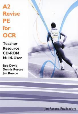 A2 Revise PE for OCR Teacher Resource CD-ROM Multi User Version: AS/A2 PE Revise Series - AS/A2 Revise PE Series (CD-ROM)