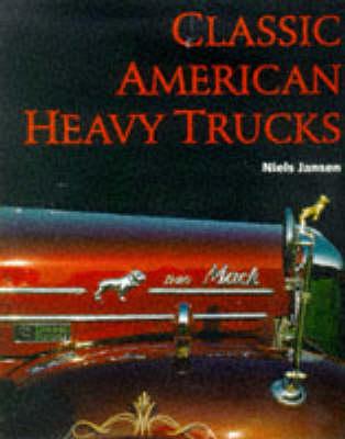 Classic American Heavy Trucks (Hardback)