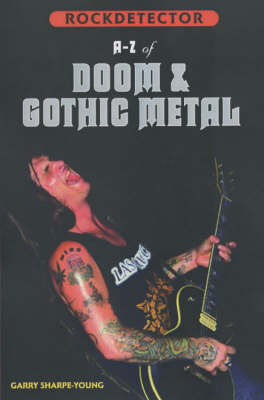 Rockdetector: A To Z Of Doom, Goth & Stoner Metal (Paperback)