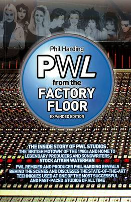 Pwl - From The Factory Floor (Paperback)