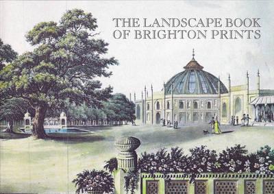 The Landscape Book of Brighton Prints (Paperback)