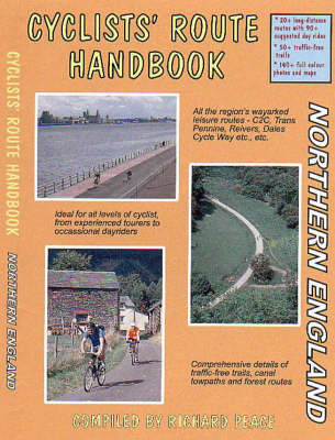 Cyclists' Route Handbook: Northern England - Two Wheels S. (Paperback)