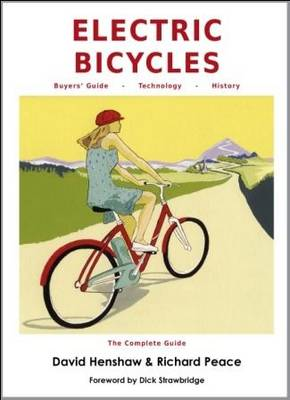 Electric Bicycles: the Complete Guide (Paperback)