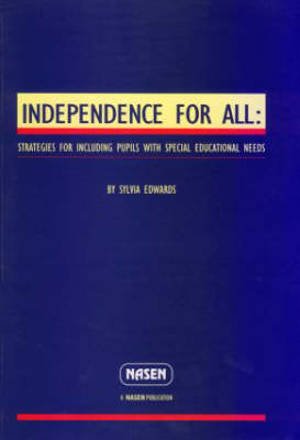 Independence for All - nasen spotlight (Paperback)