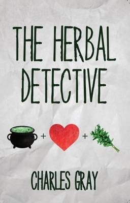 The Herbal Detective (Paperback)