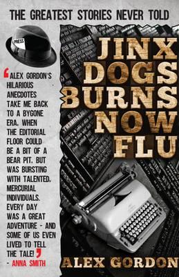 Jinx Dogs Burns Now Flu (Paperback)