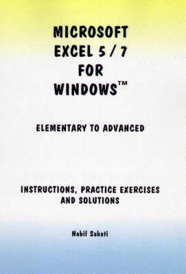 Microsoft Excel 5/7 for Windows: Elementary to Advanced - Instructions (Spiral bound)