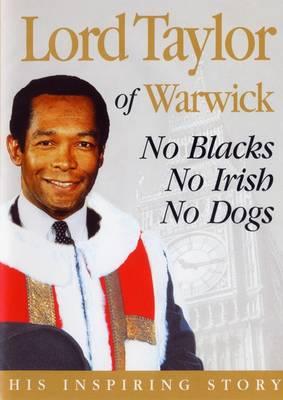 No Blacks, No Irish, No Dogs: The Inspiring Story of Lord Taylor of Warwick (CD-Audio)