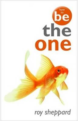 How to be the One (Paperback)