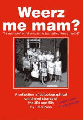 Weerz Me Mam? (Paperback)