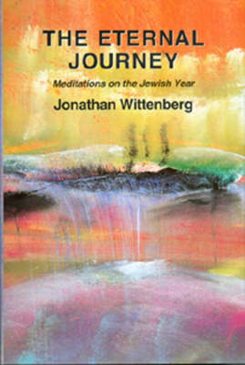The Eternal Journey: Meditations on the Jewish Year (Hardback)