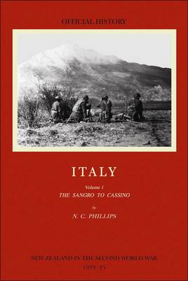 Italy: The Sangro to Cassino Volume 1: (Official History of New Zealand in the Second World War) (Hardback)