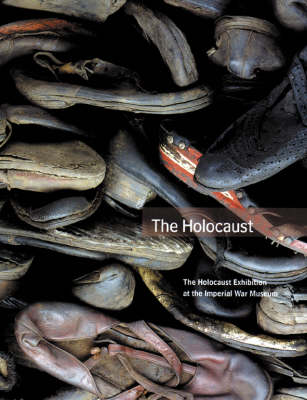 The Holocaust Exhibition at the Imperial War Museum (Paperback)