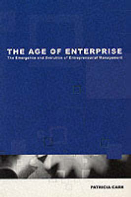 The Age of Enterprise (Paperback)