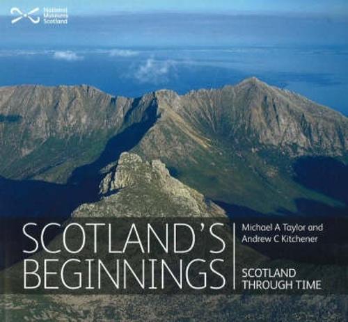 Scotland's Beginnings: Scotland Through Time (Paperback)