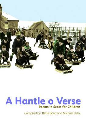 A Hantle O Verse: Poems in Scots for Children (Paperback)