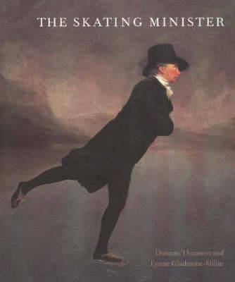 The Skating Minister: The Story Behind the Painting (Hardback)