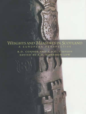 Weights and Measures of Scotland: A European Perspective (Hardback)